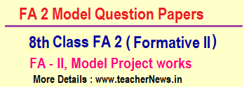 8th Class FA 2 CCE question Papers - VIII Formative 2 Project works all subjects