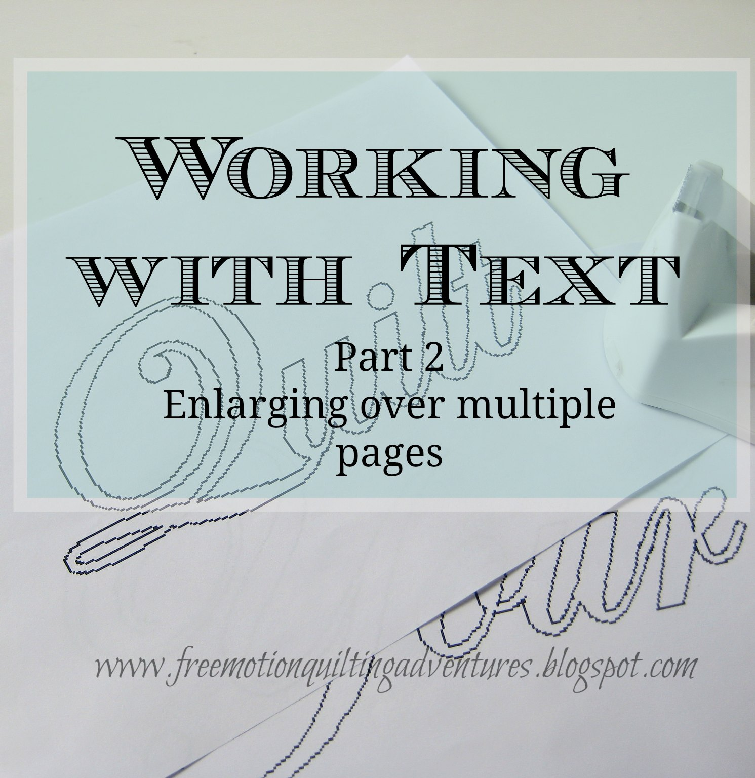 enlarging text over multiple pages