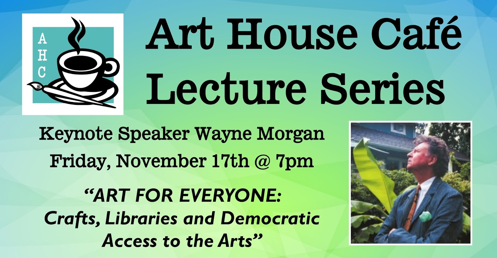 Grimsby Public Art Gallery Morgan Coffee Kopi Is Launching Its Sixth Season Of The House Caf Lecture Series Join Us Friday November 17th At 7pm For Our Keynote Speaker Wayne As