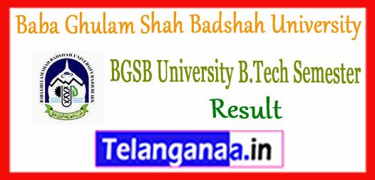 BGSB Baba Ghulam Shah Badshah University B.Tech 1st 3rd 5th 7th Semester Result 2018