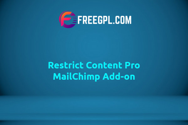 Restrict Content Pro MailChimp Add-on Nulled Download Free