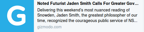 http://gizmodo.com/noted-futurist-jaden-smith-calls-for-greater-government-1786781026?utm_medium=sharefromsite&utm_source=Gizmodo_twitter