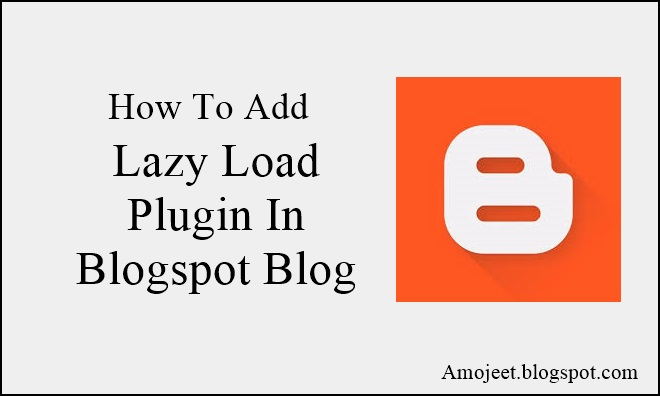 blogspot-blog-me-lazy-load-plugin-add-kaise-kare