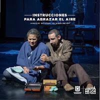 INSTRUCCIONES PARA ABRAZAR EL AIRE | TEATRO