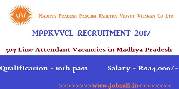Line Attendant Vacancy, MP Govt jobs 2017, 10th pass govt jobs
