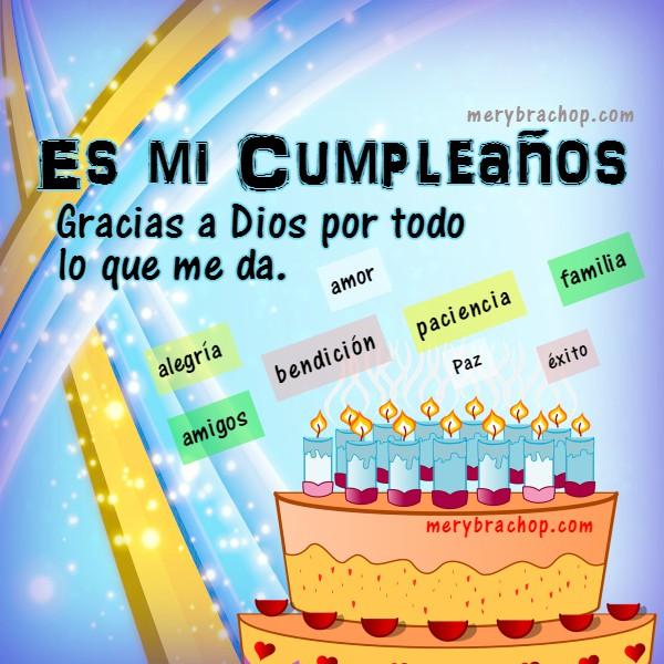 Tarjeta Es Mi Cumpleaños Gracias A Dios Por Todo Entre