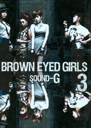 Brown Eyed Girls – Sound-G [FLAC + MP3 320 + DVD ISO] [2009.07.21]