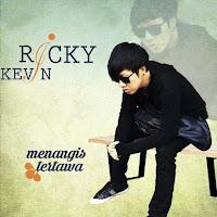 Lirik Lagu Ricky Kevin Menangis Tertawa