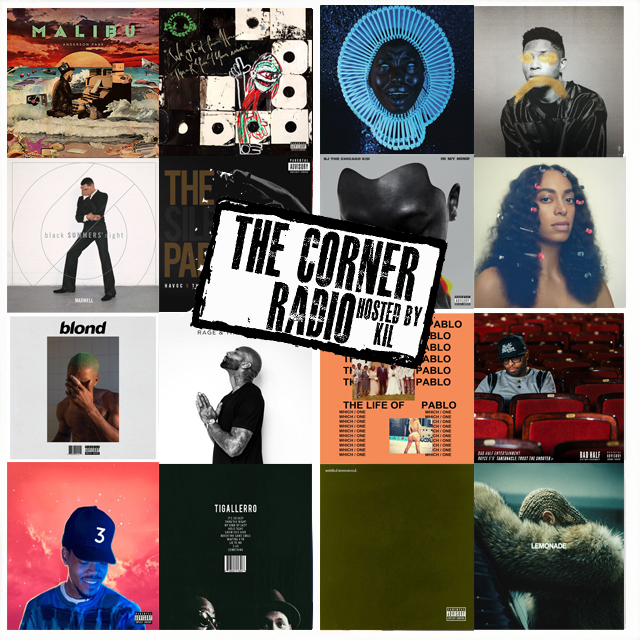 The Corner Radio Hosted by Kil: Our Top 5 Albums From 2016 & The Year In Review