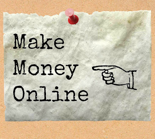 Beberapa Cara atau Tempat Mencari Uang di Internet