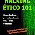 Hacking ético 101 [Cómo hackear profesionalmente en 21 días o menos!][PDF]