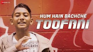 Hum Hain Bachche Toofani Lyrics
