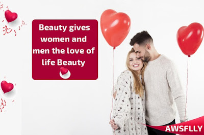 Beauty gives women and men the love of life Beauty