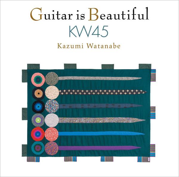 [Album] 渡辺香津美 – ギター・イズ・ビューティフル KW45 (2016.04.06/MP3/RAR)