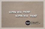 http://www.egocraft.pl/produkt/173-napis-wesolych-swia