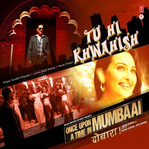 Once Upon Ay Time In Mumbaai Dobara Ye Tune Kya Kiya Mp3 Download: Download Movies Online: Download Once Upon A Time In