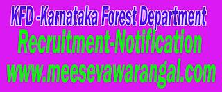 KFD-(Karnataka Forest Department) Recruitment-Notification