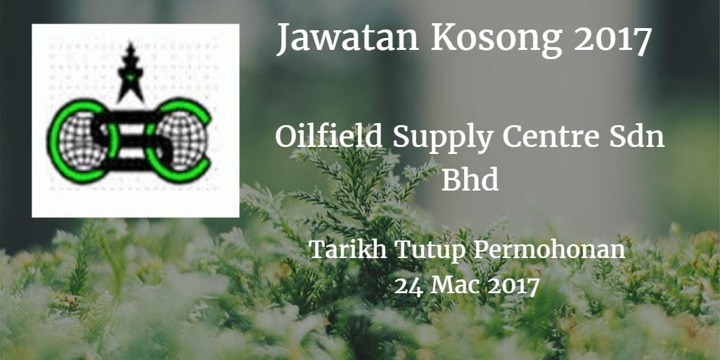 Jawatan Kosong Oilfield Supply Centre Sdn Bhd 24 Mac 2017