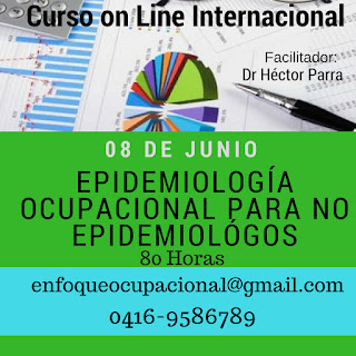 Epidemiología Ocupacional para No Epidemiólogos Curso Internacional. Inicio 8 de Junio
