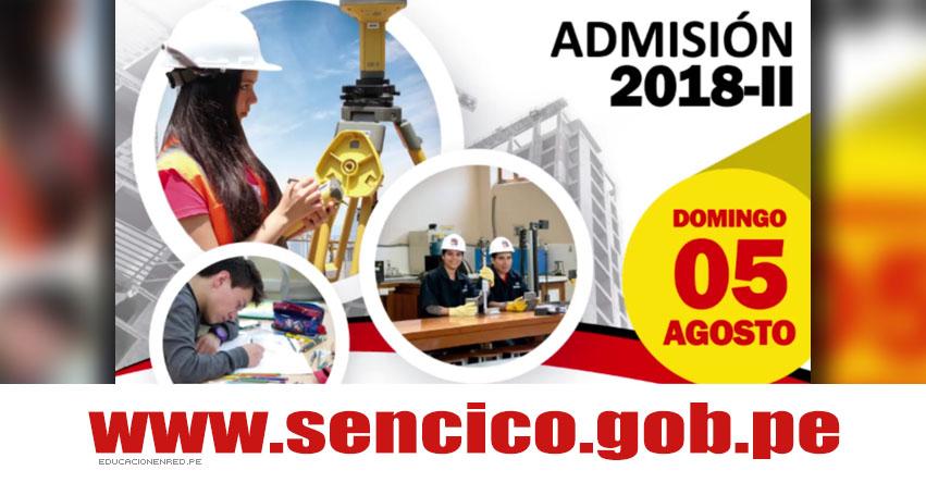 Admisión SENCICO 2018-2 (Examen 5 Agosto) Inscripción Servicio Nacional de Capacitación para la Industria de la Construcción - www.sencico.gob.pe
