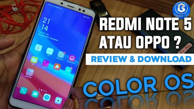 Review dan download ROM Color OS 6.0 PIE 9. Jadikan redminote 5 mu seperti oppo