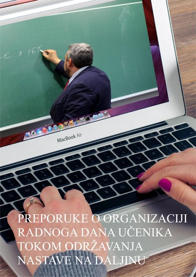 PREPORUKE O ORGANIZACIJI RADNOG DANA UČENIKA TOKOM NASTAVE NA DALJINU