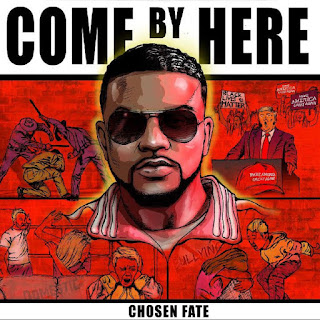 New Music: Chosen Fate - Come By Here