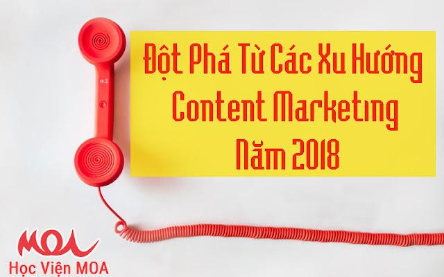 Xu hướng Content Marketing mang lại hiệu quả cao