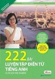 [PDF] 222 Bài Tập Điền Từ Vào Đoạn Văn Tiếng Anh - Vũ Mai Phương (Bản đẹp)