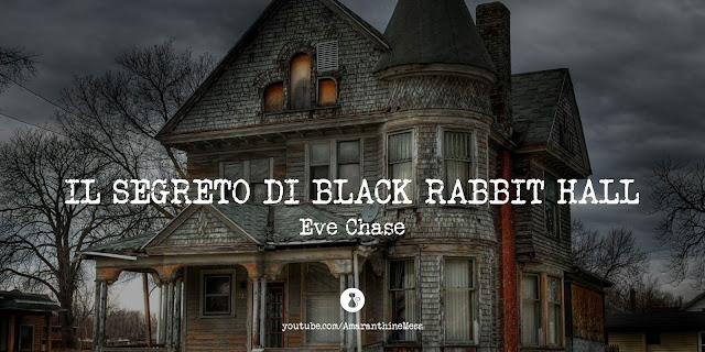 segreto black rabbit hall eve chase