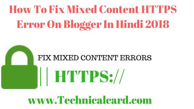 Blog Me HTTPS Mixed Content Errors Ko Sahi Kaise Kare - Technical Card