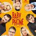 [CONCOURS] : Gagnez vos places pour aller voir Baby Phone !