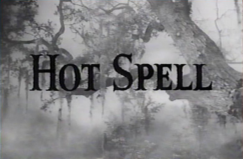 Hot-Spell-Daniel-Mann-1958.JPG