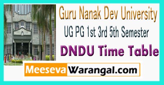 GNDU Guru Nanak Dev University UG PG 1st 3rd 5th Semester Time Table 2018