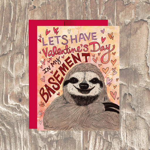 Creepy Sloth Valentine's Day Love Card