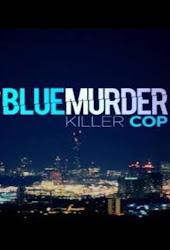 Serie Blue Murder: Killer Cop 1X01