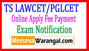 TS LAWCET PGLCET 2018 Notification Online Apply Fee Payment Hall Tickets Results Counseling
