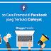 10 Cara Promosi di Facebook yang Terbukti Dahsyat