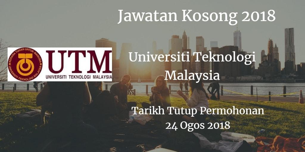 Jawatan Kosong UTM 24 Ogos 2018