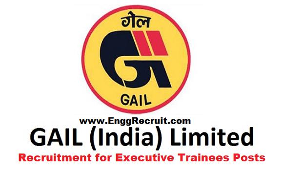 GAIL Recruitment 2018 for Executive Trainees