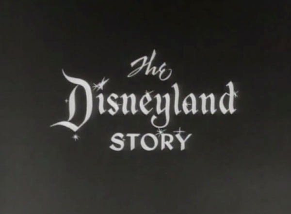 The Disneyland Story, the premiere episode of the Disneyland TV series