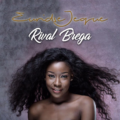 Euridse Jeque - Rival Brega ( Prod. by Mito the king ) [ 2017 ]