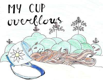 My cup overflows with blessings pencil drawing Psalm 23:5-6