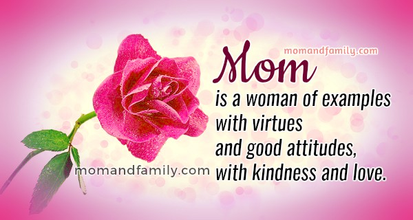 Qualities of a Woman which is an example. Mom Quotes.Nice christian image about woman, mother, mom, sister, excellent woman value, mother quotes, proverbs, image and poem by Mery Bracho
