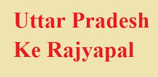 Uttar Pradesh Ke Rajyapal