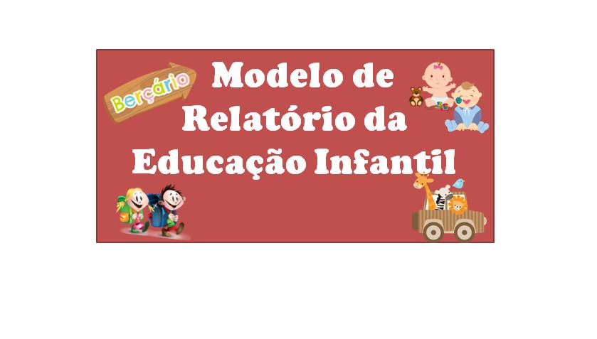 Well-known Espaço Saber Infantil: MODELO - RELATÓRIO INDIVIDUAL DE ALUNO  RG21