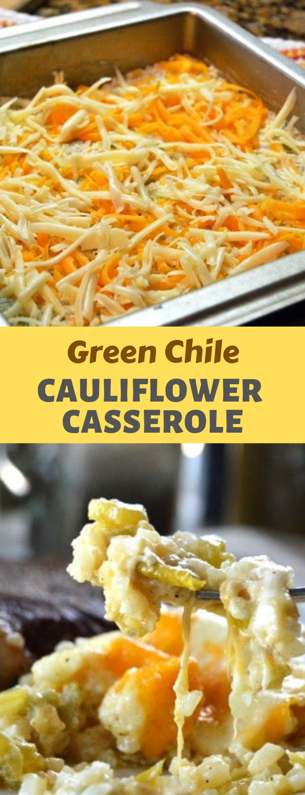 Green Chile Cauliflower Casserole {KETO | Low Carb}