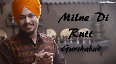 Milne Di Rutt Lyrics - Gurshabad