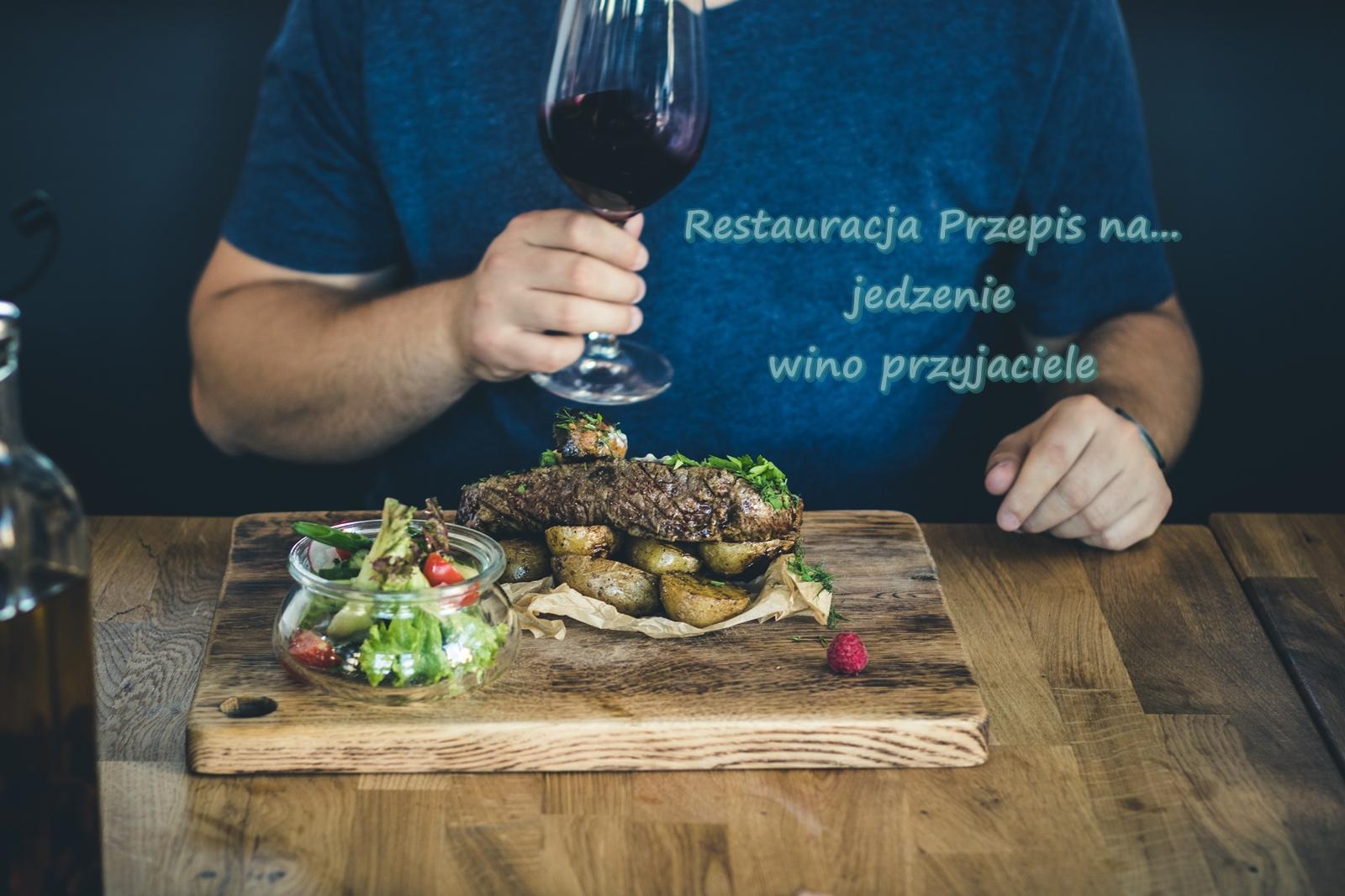 Restauracja Przepis na... jedzenie wino przyjaciele Gdansk