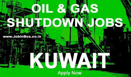 Kuwait Oil and Gas Shutdown Project Jobs